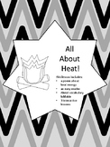All About Heat!