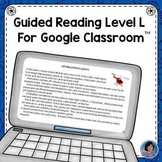 All About Helicopters Reading Passage & Questions for Google Classroom (Level L)