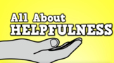 All About Helpfulness (video)