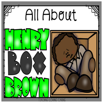 """All About Henry """"Box"""" Brown - Black History Month"""