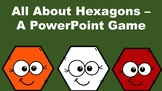 All About Hexagons - A PowerPoint Game
