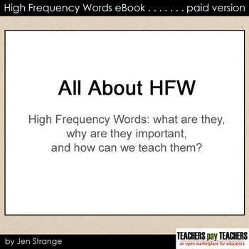All About High Frequency Words and Sight Words: 66 pg Ebook (PAID version)