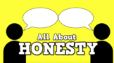 All About Honesty (video)