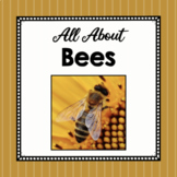 All About Bees- Elementary Animal Science