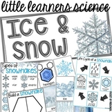 All About Ice & Snow  - Science for Little Learners (presc