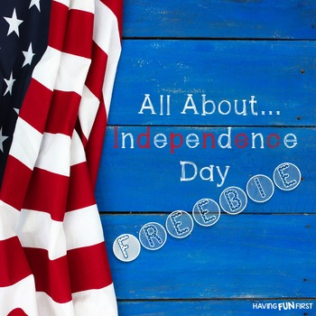 All About Independence Day- FREEBIE!