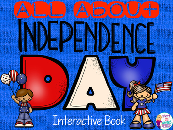 All About Independence Day: Interactive Book