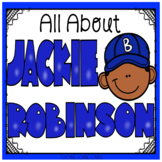 All About Jackie Robinson - Black History Month