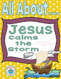 All About Jesus Calms the Storm