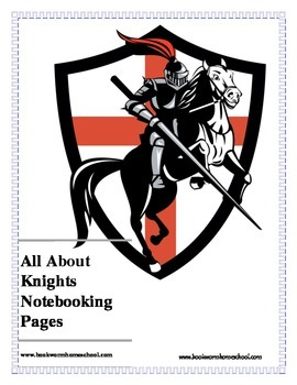 All About Knights: Notebooking Pages