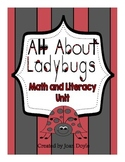 All About Ladybugs Math and Literacy Unit