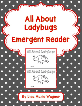 All About Ladybugs Emergent Reader