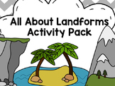 All About Landforms Activity Pack