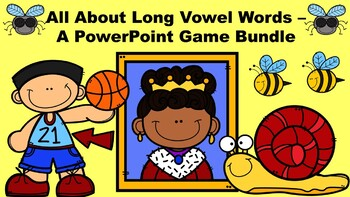 All About Long Vowel Words - A PowerPoint Game Bundle