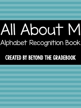 All About M | Alphabet Recognition Book