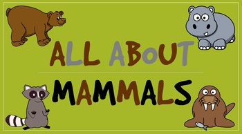 All About Mammals (Powerpoint)