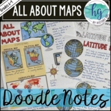 All About Maps Doodle Notes and Digital Guided Notes