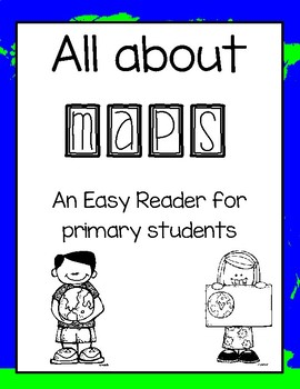 All About Maps - Easy Reader FREEBIE