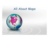 All About Maps Power Point Presentation