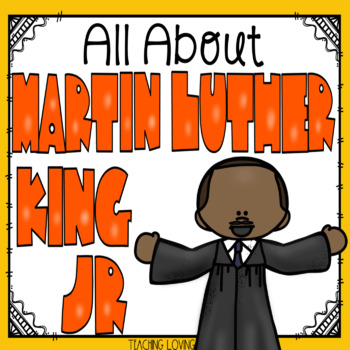 All About Martin Luther King, Jr. - Black History Month