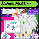 Matter Unit - 1st & 2nd Grade Google Slides Distance Learning
