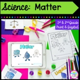 Matter Unit- 2nd & 1st Grade