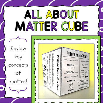 All About Matter Cube Craftivity