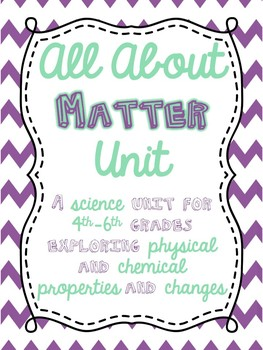 All About Matter Unit