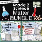 All About Matter and Physical and Chemical Changes 2nd Grade BUNDLE