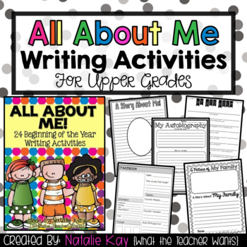 All About Me - 24 Beginning of the Year Writing Activities for Back to School