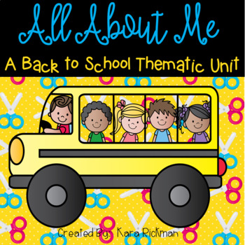 All About Me: A Back to School Thematic Unit
