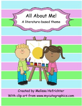 All About Me:  A Literature Based Unit