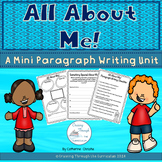 All About Me! A Mini Paragraphing Unit