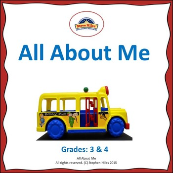 All About Me Activity Grades: 3-4