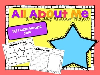All About Me: An Informational Writing Project