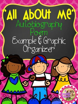 All About Me Autobiography Poem Example & Graphic Organizer