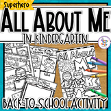 All About Me 'Superhero'  - a Back to School activity pack for Kindergarten