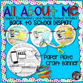 ALL ABOUT ME FIRST WEEK OF SCHOOL BACK TO SCHOOL DISPLAY: UPPER ELEM - MIDDLE