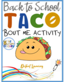 All About Me | Back to School | Let'sTaco'BoutME Google Distance Learning