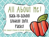 All About Me {Back-to-School Student Info. Packet}