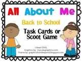 All About Me- Back to School Task Cards or Scoot Game