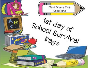 Back to School Activities & Printables~1st Day of School Survival Bags