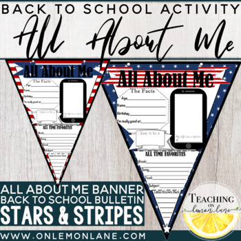 All About Me Banner (Stars n Stripes Theme) First Day of School