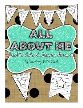 All About Me Banners- 2 Pennant Options!