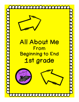 All About Me-Beginning to End 1st Grade