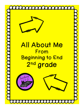 All About Me-Beginning to End 2nd Grade
