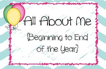 All About Me {Beginning to End of the year}