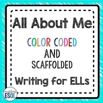 All About Me Color Coded Writing for Newcomers and ELLs