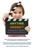 All About Me! Drama, Movement, Imagination and Transition Activities - Literacy