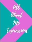 All About Me Expressions